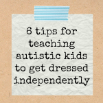 Tips-for-Teaching-Kids-with-Autism-to-Dress-Themselves-with-FREE-Printable-Atypical-Familia-by-Lisa-Quinones-Fontanez