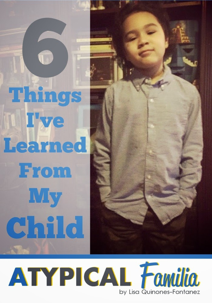 6 Things I Ve Learned From My Child Atypical Familia