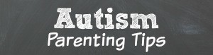 Autism-Parenting-Tips